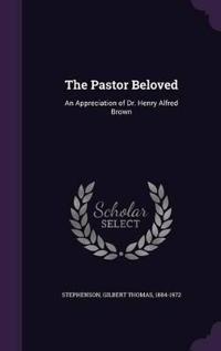 The Pastor Beloved