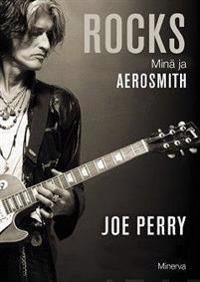 ROCKS - Minä ja Aerosmith