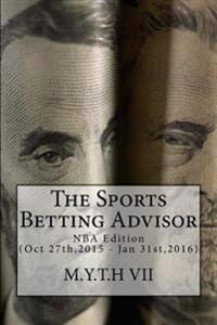 The Sports Betting Advisor: NBA Edition (Oct 27th,2015 - Jan 31st,2016)