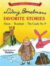 Ludwig Bemelmans' Favorite Stories