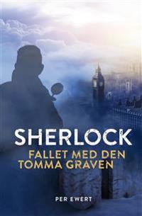Sherlock : fallet med den tomma graven