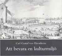 Att bevara en kulturmiljö : bildandet av Grönsöö kulturhistoriska stiftelse