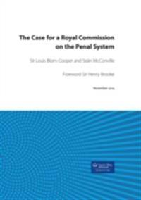 Case for a Royal Commission on the Penal System