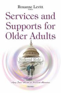 Services and Supports for Older Adults