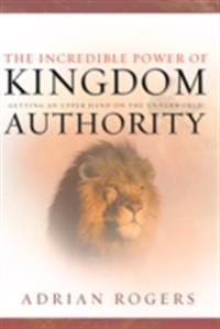 Incredible Power of Kingdom Authority