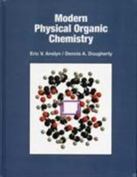 Modern Physical Organic Chemistry