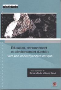 Education, environnement et developpement durable ...