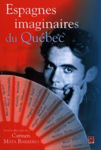 Espagnes imaginaires du Quebec