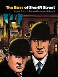 The Boys of Sheriff Street