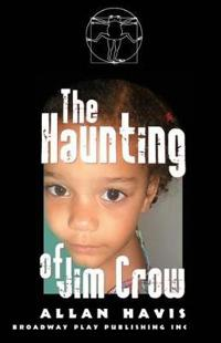 Haunting of Jim Crow