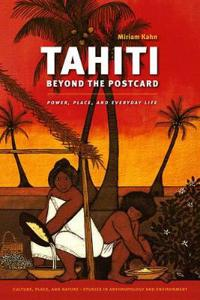 Tahiti Beyond the Postcard