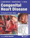 Congenital Heart Disease: A Surgical Color Atlas