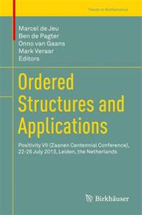 Ordered Structures and Applications