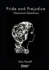 Pride and Prejudice Classroom Questions