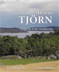 Ett år på Tjörn : dagbok från markerna
