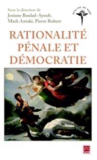 Rationalite penale et democratie