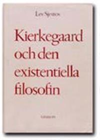 Kierkegaard och den existentiella filosofin