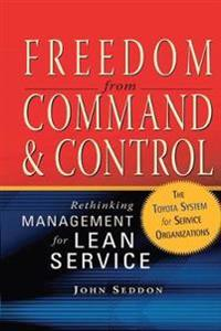 Freedom from Command & Control