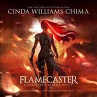 Flamecaster: A Shattered Realms Novel