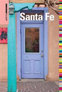 Insiders' Guide(R) to Santa Fe