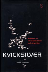 Kvicksilver : berättelser om användbart ämne med många risker