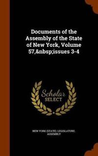 Documents of the Assembly of the State of New York, Volume 57, Issues 3-4