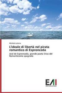 L'Ideale Di Liberta Nel Pirata Romantico Di Espronceda