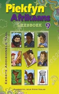 Piekfyn Afrikaans Leesboek Graad 9 Eerste Addisionele Taal