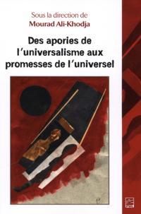 Des apories de l'universalisme aux promesses de l'universel