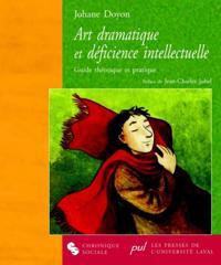 Art dramatique et deficience intellectuelle
