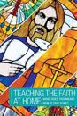How to Teach the Faith: What Does It Mean? How Is This Done?
