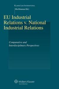 EU Industrial Relations V. National Industrial Relations