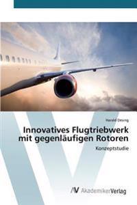 Innovatives Flugtriebwerk Mit Gegenlaufigen Rotoren