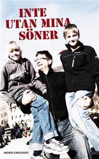 Inte utan mina söner