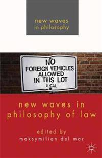 New Waves in Philosophy of Law