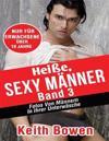 Heie, Sexy Manner, Band 3: Fotos Von Mannern in Ihrer Unterwasche