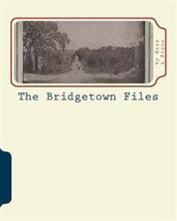 The Bridgetown Files