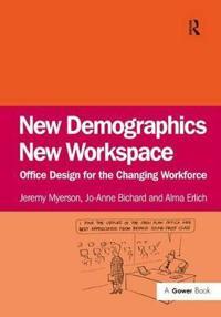 New Demographics New Workspace