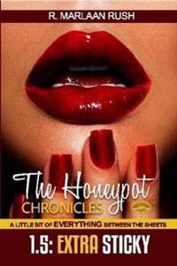 The Honeypot Chronicles 1.5 Extra Sticky