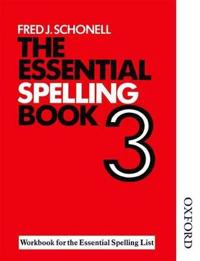 The Essential Spelling Book 3