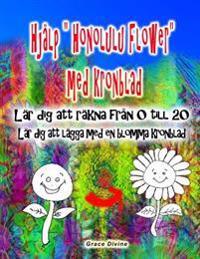 """Hjalp """"Honolulu Flower"""" Med Kronblad Lar Dig Att Rakna Fran 0 Till 20 Lar Dig Att Lagga Med En Blomma Kronblad"""