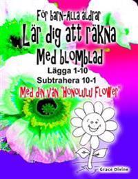 """Barnbok - Vuxna Lar Dig Att Rakna Med Blomblad Lagg Upp 1-10 Subtrahera Down 10-1 Med Din Nya Kompis """"Honolulu Flower"""""""