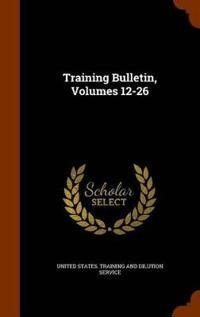 Training Bulletin, Volumes 12-26