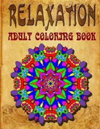 Relaxation Adult Coloring Book, Volume 9: Adult Coloring Books