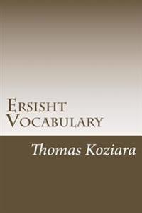 Ersisht Vocabulary