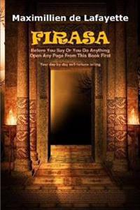 Firasa: Before You Say or You Do Anything Open Any Page from This Book First