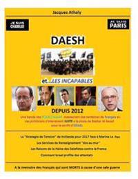 Daesh Et...Les Incapables!
