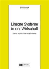 Lineare Systeme in Der Wirtschaft Lineare Algebra, Lineare Optimierung