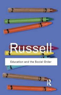 Education and the Social Order