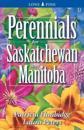 Perennials for Saskatchewan And Manitoba